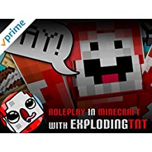 Clip: Roleplay in Minecraft with ExplodingTNT