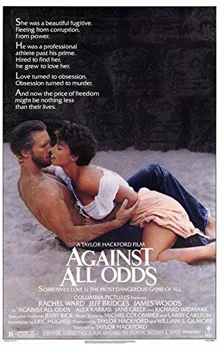 Against All Odds Poster Movie 11x17 Jeff Bridges Rachel Ward James Woods Alex Karras