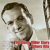 The Glenn Miller Story & Other Hits