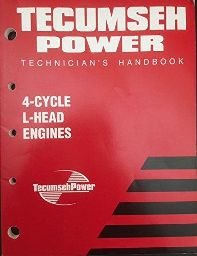 Tecumseh Power Technician's Handbook 4-Cycle L-Head Engines