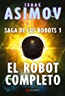 El robot completo par Isaac Asimov