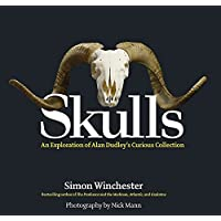 Skulls: An Exploration of Alan Dudley's Curious Collection
