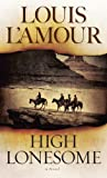 High Lonesome: A Novel