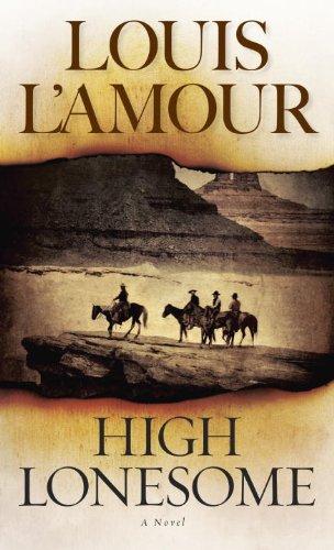 High Lonesome: A Novel
