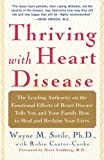 Thriving with Heart Disease, Wayne M. Sotile, 074324365X