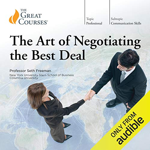 The Art of Negotiating the Best Deal (The Art Of Negotiating The Best Deal)