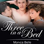 Three in a Bed | Monica Belle