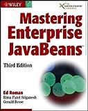 Mastering Enterprise JavaBeans, Ed Roman and Rima Patel Sriganesh, 0764576828