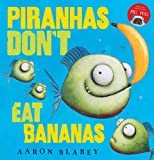 img - for Piranhas Don't Eat Bananas book / textbook / text book
