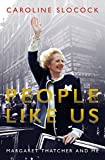 img - for People Like Us: Margaret Thatcher and Me book / textbook / text book