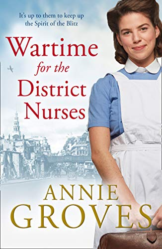 Wartime for the District Nurses (The District Nurse, Book 2) by HarperCollins