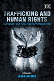 Trafficking and Human Rights, Holmes, 1848441592
