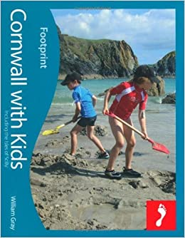 Book Cornwall with Kids (Footprint Travel Guides) (Footprint with Kids) by William Gray (2010-04-30)