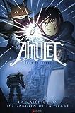 """Afficher """"Amulet n° 2 La malédiction du gardien de la pierre"""""""