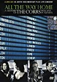 The Corrs: All The Way Home - A History Of/Live In Geneva [DVD] [2005]
