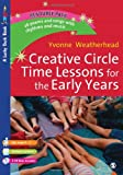 img - for Creative Circle Time Lessons for the Early Years (Lucky Duck Books) book / textbook / text book