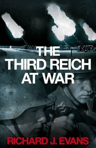 The Third Reich at War 1939-1945 PDF