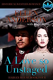 A love So Unstaged: Historical Western Romance (Harvey House Series Book 4)