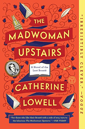 The Madwoman Upstairs: A Novel (Best Physics Professor In The World)