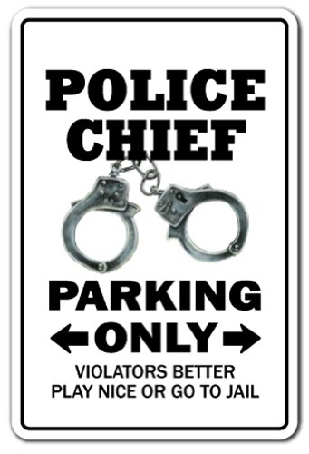 Large Top Drilled Chip (POLICE CHIEF Parking Sign law enforcment cop policeman| Indoor/Outdoor | 12
