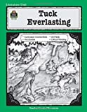 A Guide for Using Tuck Everlasting in the Classroom, Caroline Nakajima, 1557344086