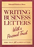 Writing Business Letters with a Personal Touch, Deborah W. Sharp, 0534034225