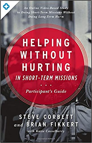 Brain Scans Reveal How Poverty Hurts >> Amazon Com Helping Without Hurting In Short Term Missions