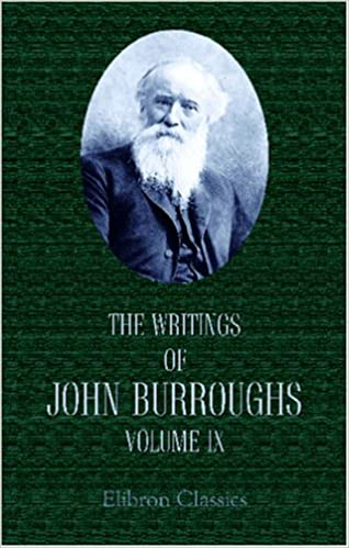 Book The Writings of John Burroughs: Volume 9. Riverby