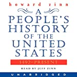 A People's History of the United States: 1492 to Present | Howard Zinn
