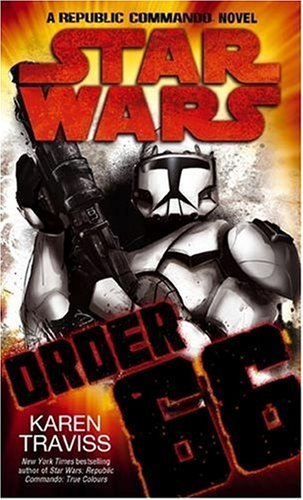 Star Wars: Republic Commando - Order 66 - Book  of the Star Wars Legends