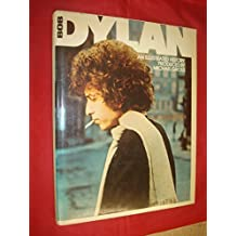 Bob Dylan: An Illustrated History
