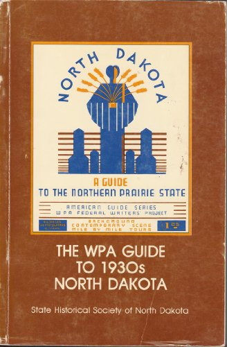 Books : The WPA Guide to 1930s North Dakota
