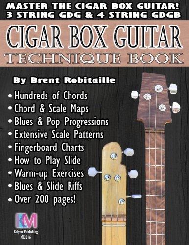 Cigar Box Guitar - Technique Book: Cigar Box Guitar Encyclopedia