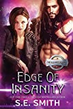 Edge of Insanity: The Alliance Book 6