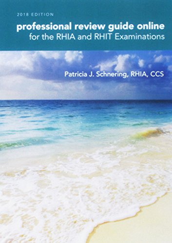 PDF DOWNLOAD Schnering S Professional Review Guide Online For The RHIA And RHIT Examinations 2018 2 Terms 12 Months Printed Access Card Book By