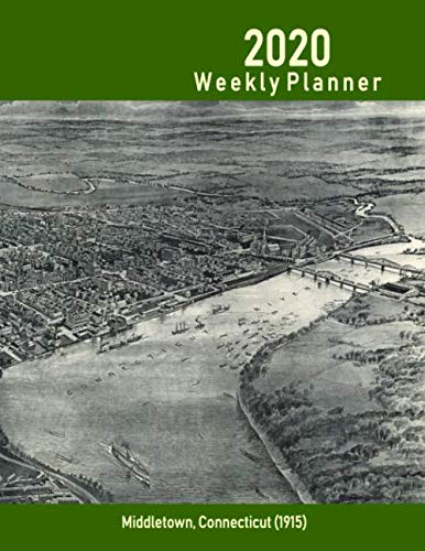 2020 Weekly Planner: Middletown, Connecticut (1915): Vintage Panoramic Map Cover