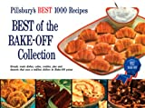 the 1000 best recipes - Best of the Bake-Off Collection: Pillsbury's Best 1000 Recipes