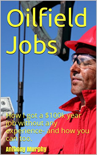 Oil field jobs no experience required