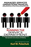 img - for Vol. 3 - Running the Service Department: Sops for Managing Technicians, Daily Operations, Service Boards, and Scheduling book / textbook / text book