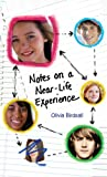 Notes on a near-Life Experience, Olivia Birdsall, 0440421616