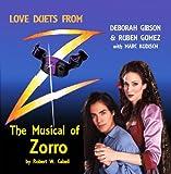 Zorro Love Duets from Z - The Musical of Zorro