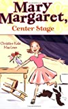 Mary Margaret, Center Stage, Christine Kole MacLean, 0142407682