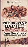 The Bravest Battle, Dan Kurzman, 0523401825