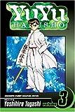 Yuyu Hakusho, Vol. 3 by Yoshihiro Togashi (2004-02-01)