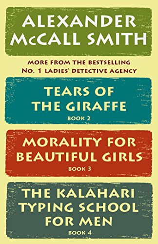 The No. 1 Ladies' Detective Agency Box Set (Books 2-4): Tears of the Giraffe, Morality for Beautiful Girls, The Kalahari Typing School for Men (No. 1 Ladies' Detective Agency Series) (First Lady Detective Agency)