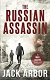 img - for The Russian Assassin: A Max Austin Thriller, Book #1 (Volume 1) book / textbook / text book