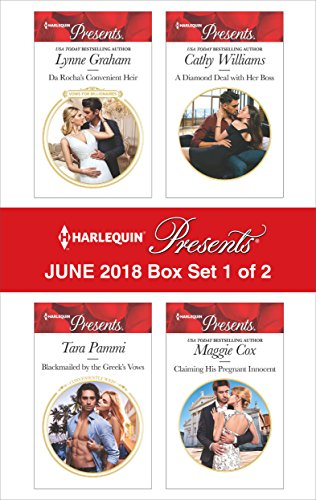 Harlequin Presents June 2018 - Box Set 1 of 2: Da Rocha's Convenient Heir\Blackmailed by the Greek's Vows\A Diamond Deal with Her Boss\Claiming His Pregnant Innocent