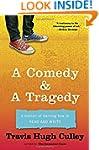 A Comedy & A Tragedy: A Memoir of Lea...