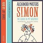 The Genius in My Basement | Alexander Masters