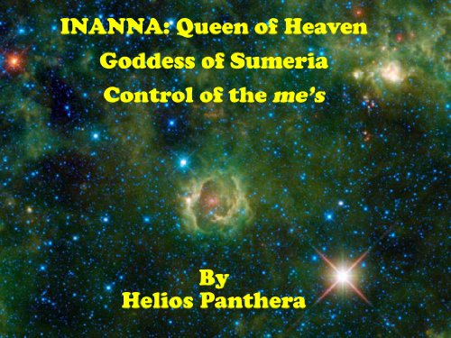 Inanna: Queen of Heaven; Goddess of Sumeria; Control of the me's